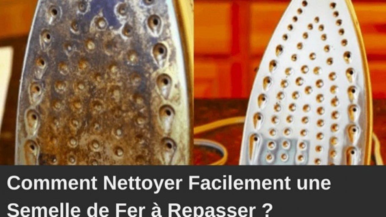 Nettoyer Semelle De Fer tutoriel: comment rendre la semelle de son fer comme neuf